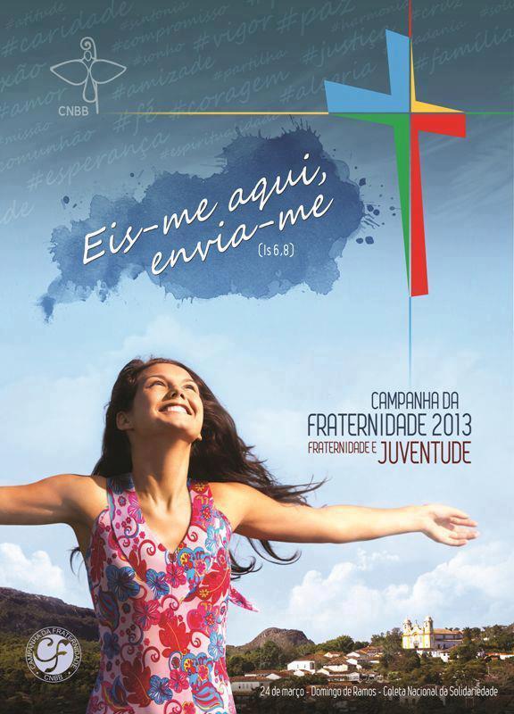Cartaz da Campanha da Fraternidade 2013 CF2013