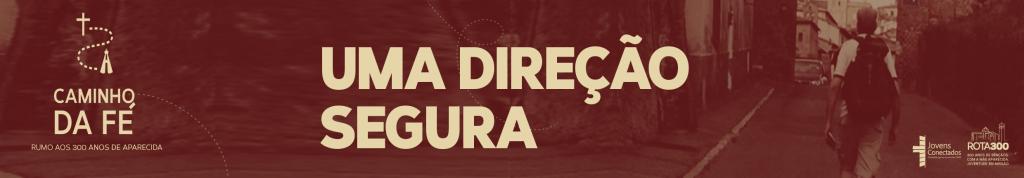 Banner_Uma-dire__o-segura